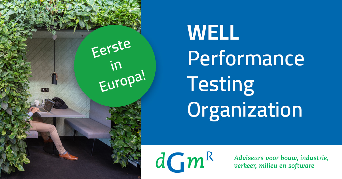 Primeur: DG-partner is eerste Europese WELL Performance Testing Organization