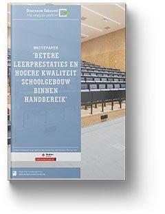 Whitepaper: Betere leerprestaties en hogere kwaliteit schoolgebouw binnen handbereik
