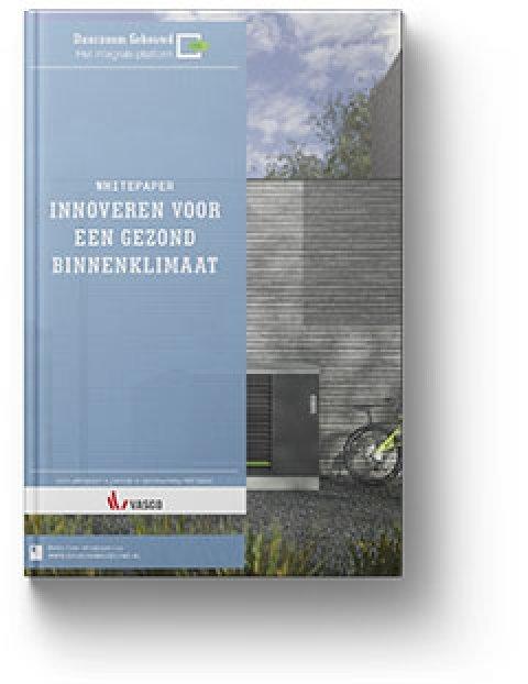 Whitepaper: Innoveren voor een gezond binnenklimaat
