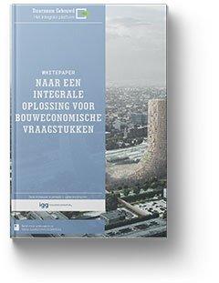 Whitepaper: 'Naar een integrale oplossing voor bouweconomische vraagstukken'