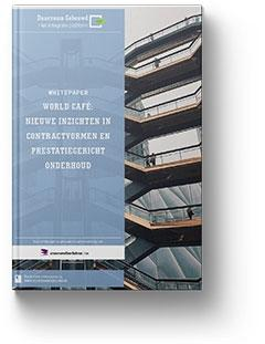 Whitepaper 'World Café: Nieuwe inzichten in contractvormen en prestatiegericht onderhoud
