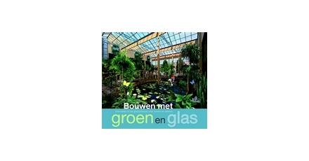 Bouwen met groen en glas