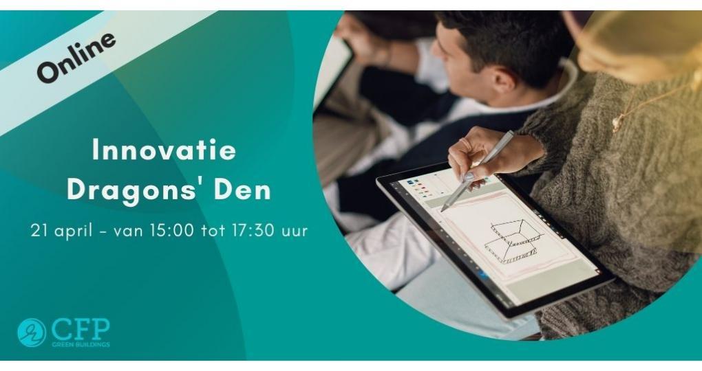 CFP Green Buildings organiseert Innovatie Dragons' Den op 21 april
