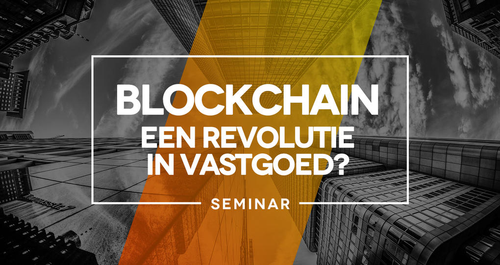 Circulair bouwen centraal in seminar over blockchain in vastgoed