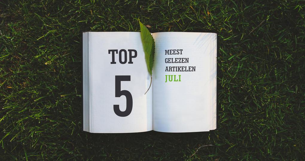 De top 5 artikelen van juli 2018
