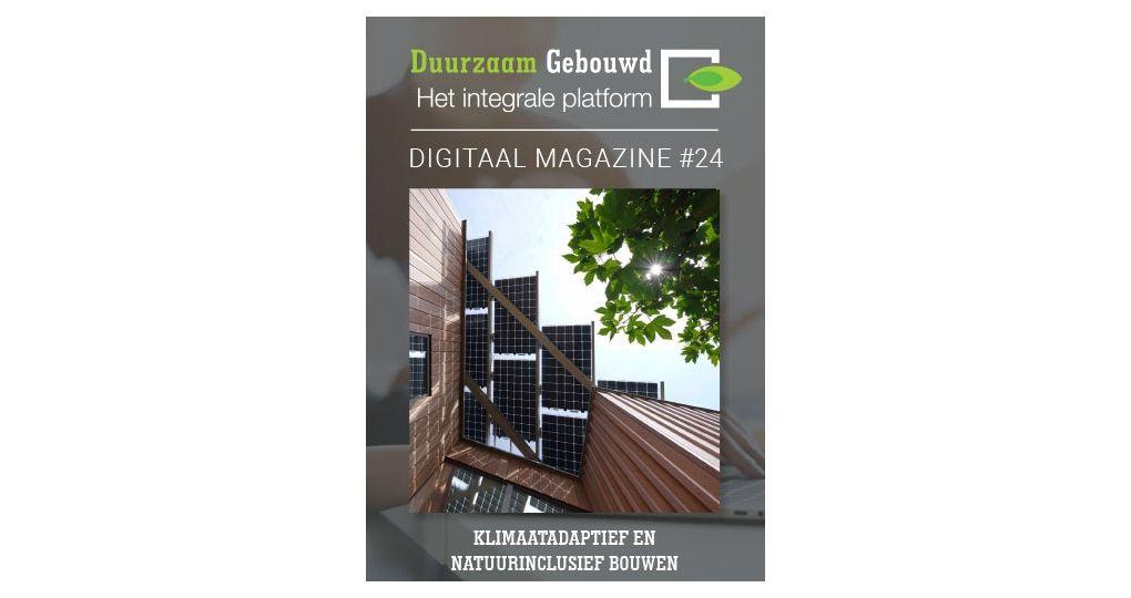 Digitaal Magazine: Klimaatadaptief en Natuurinclusief Bouwen