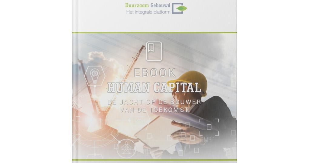 Duurzaam Gebouwd lanceert ebook Human Capital