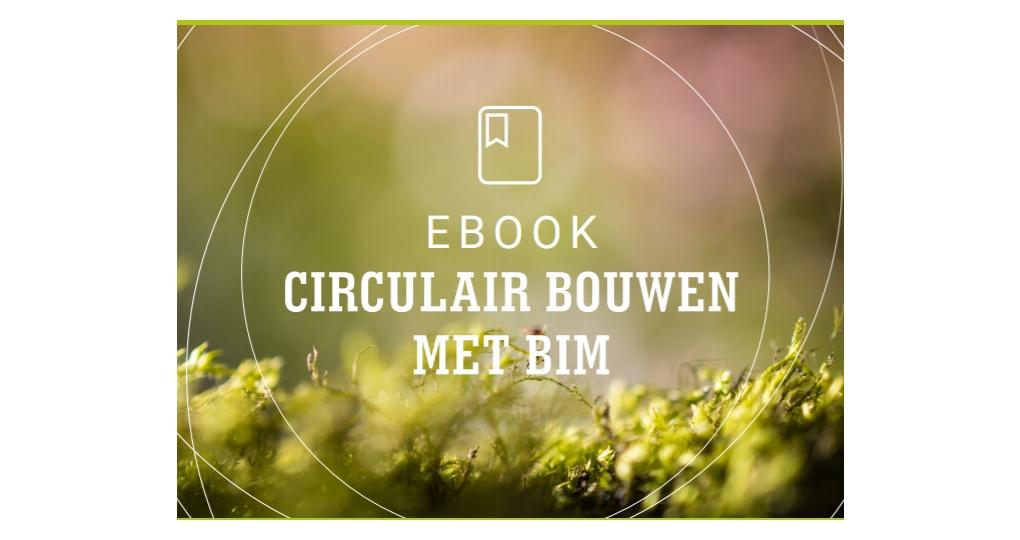 E-book: Circulair bouwen met BIM