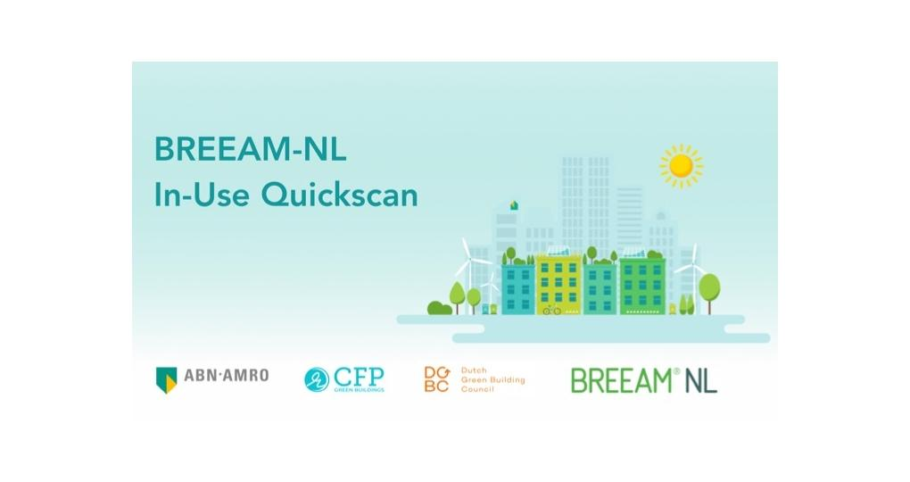 Laagdrempelig aan de slag met BREEAM-NL In-Use