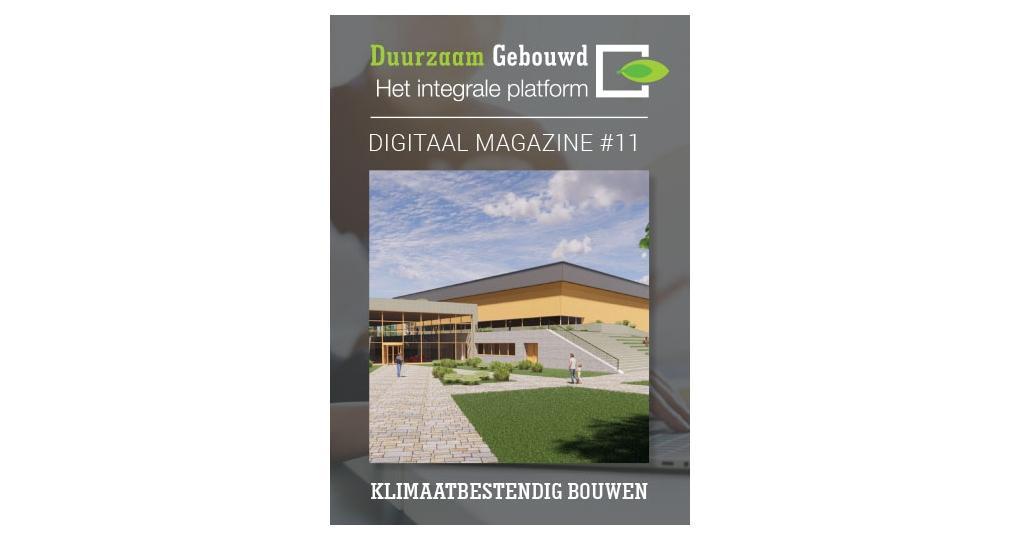 Nieuw: digitaal magazine Klimaatbestendig Bouwen