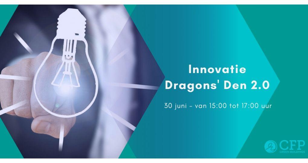 Wegens groot succes herhaald: de Innovatie Dragons' Den van CFP