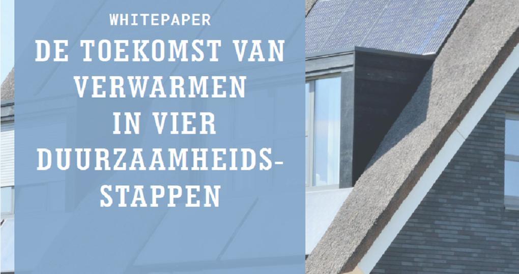 Whitepaper: 'De toekomst van verwarming in vier duurzaamheidsstappen'