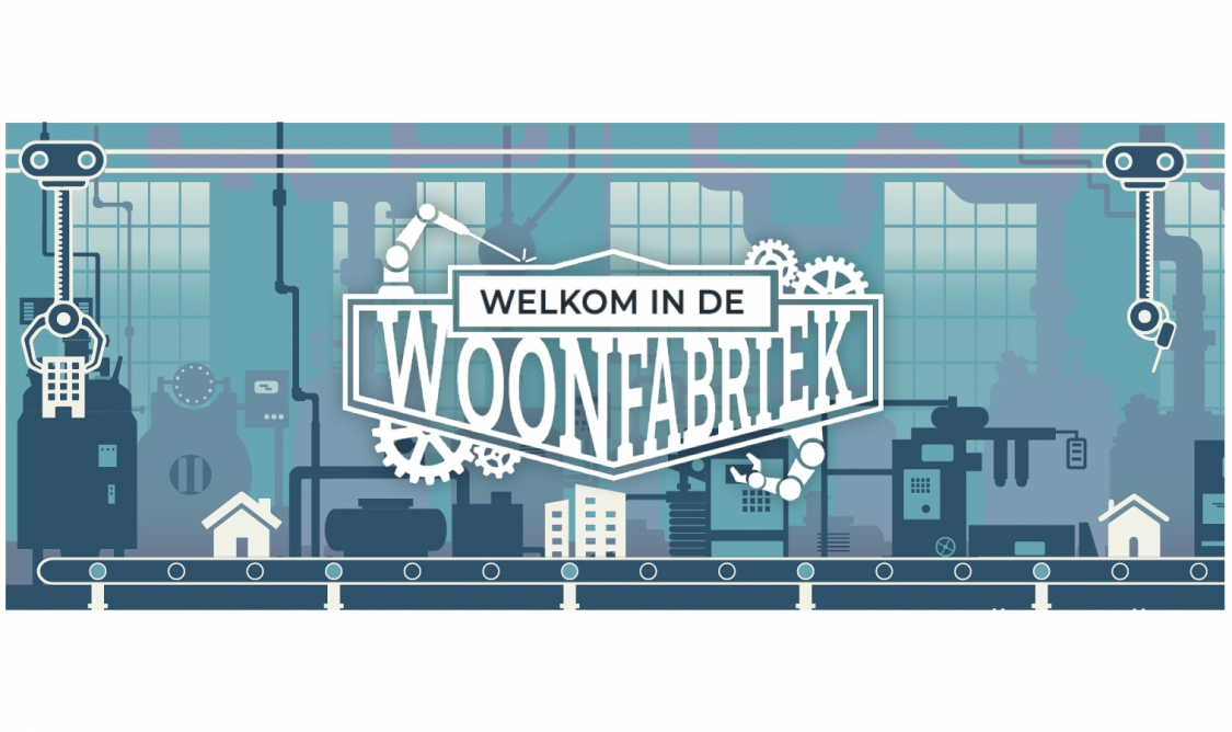 Netwerkdag Duurzaam Gebouwd Congres Welkom in de Woonfabriek