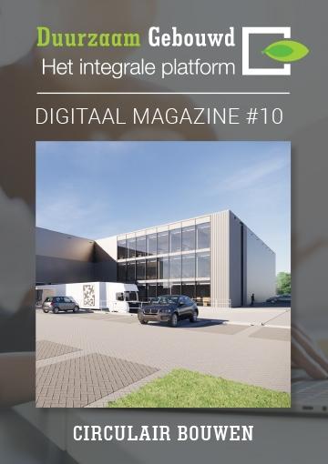 Duurzaam Gebouwd Digitaal Magazine Circulair Bouwen