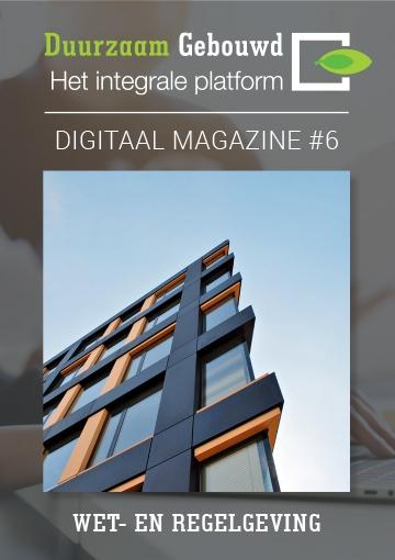 Duurzaam Gebouwd Digitaal magazine Wet- en regelgeving