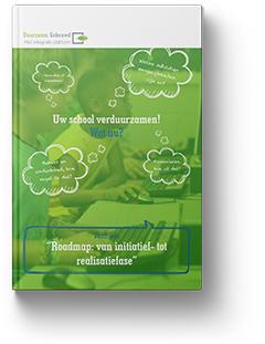 Gratis whitepaper 'Uw school verduurzamen. Wat nu?'